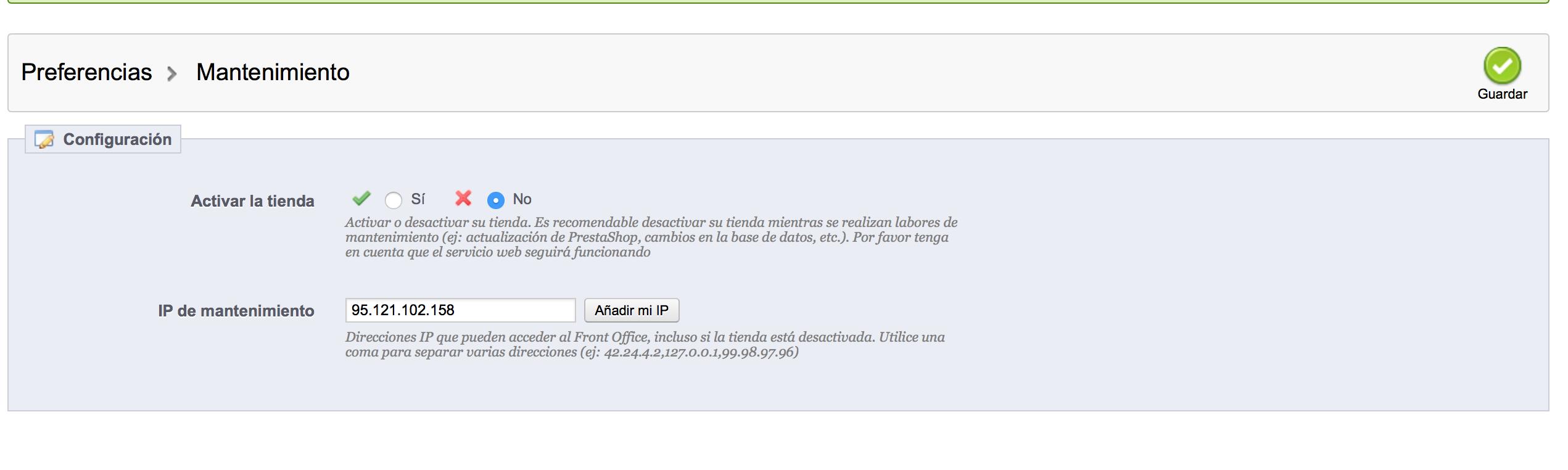 opcion de activar ip a la que se permite ver pagina en mantenimiento prestashop 1.5