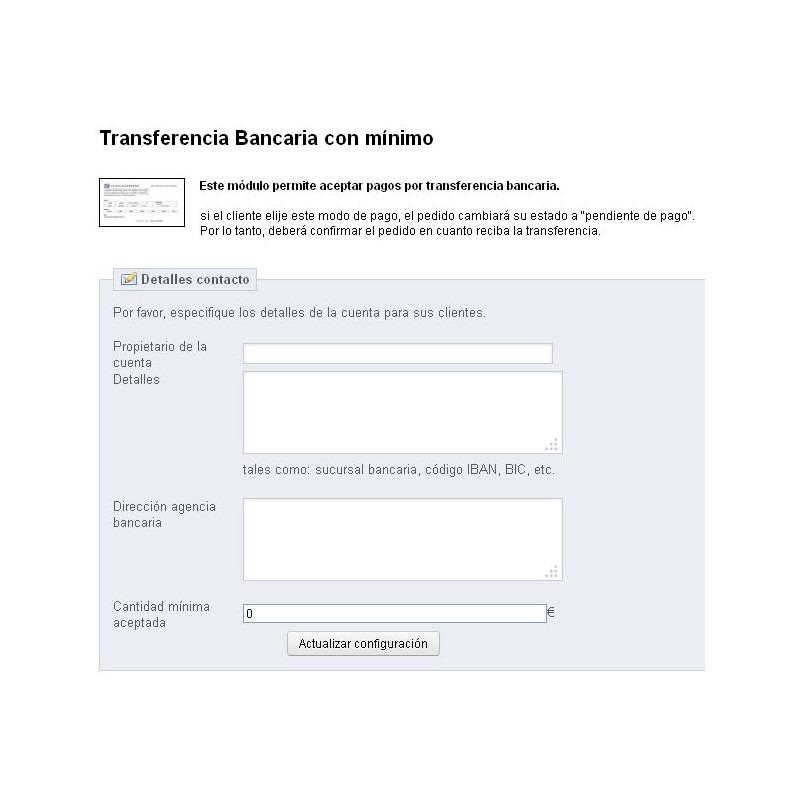 Módulo Pago por transferencia bancaria con limitación según importe del pedido