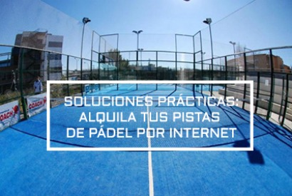 Practical solutions: reservation of a paddle tennis