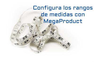 Configura rangos de medidas con el módulo megaproduct