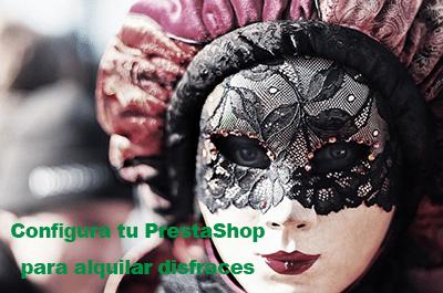 Configura tu PrestaShop para alquilar disfraces